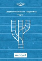 LesLab LOB mbo niveau 3 en 4 - Loopbaanoriëntatie en -begeleiding Niveau 3/4 Fase A Werkboek