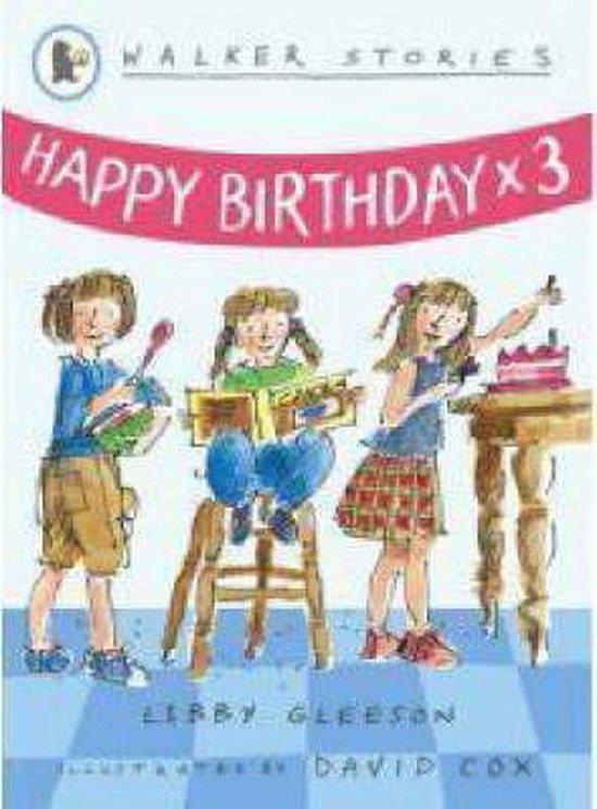 Boek cover Happy Birthday x3 van Libby Gleeson (Paperback)