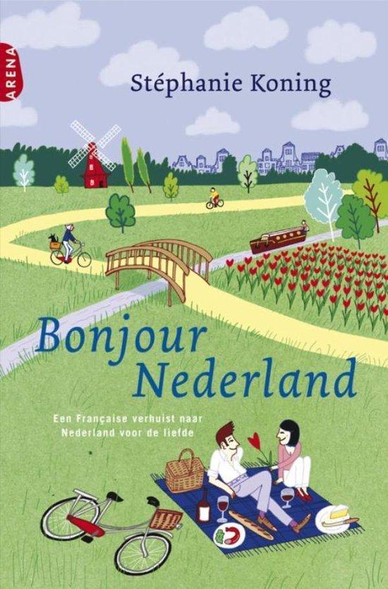 Bonjour Nederland - Stephanie Koning  