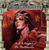 Raupach: Gruselkabinett/Blutbaronin/CD