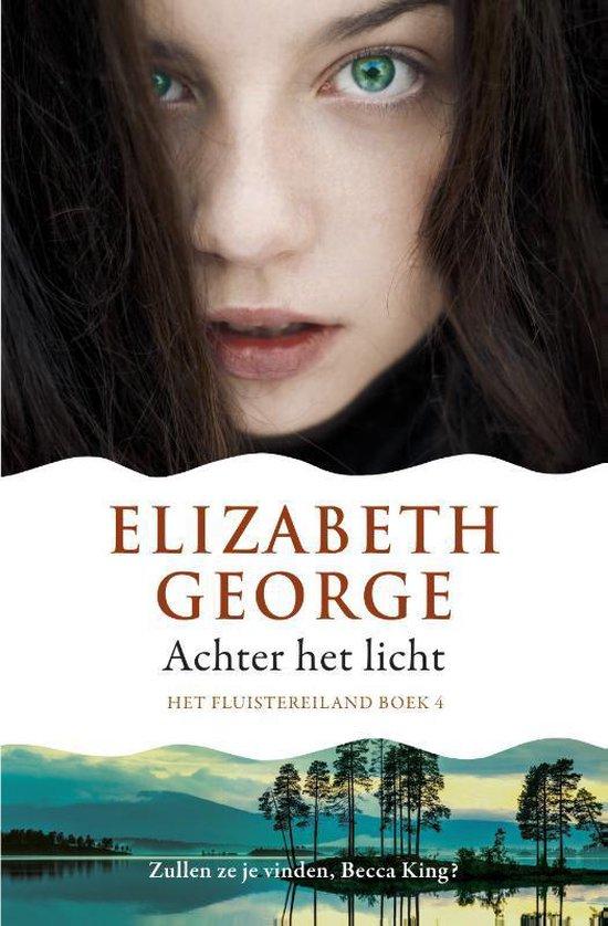 Het Fluistereiland - Achter het licht - Elizabeth George |