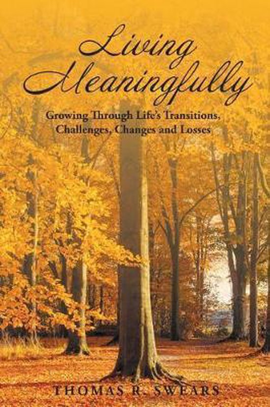Living Meaningfully