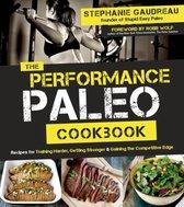 The Performance Paleo Cookbook