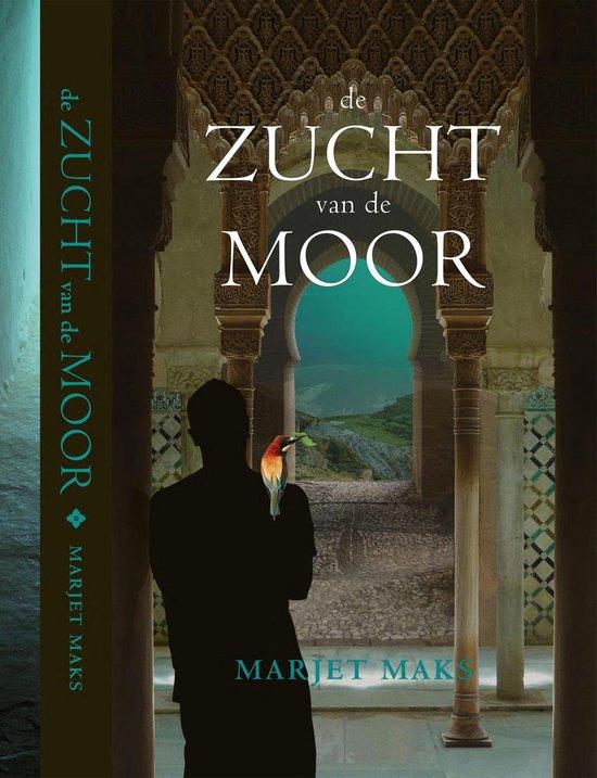 De zucht van de Moor - Marjet Maks pdf epub