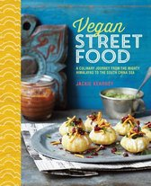 Vegan Street Food : a Culinary Journey Through South-East Asia