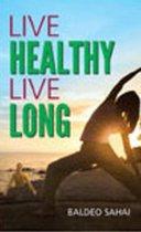 Live Healthy Live Long