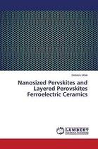 Nanosized Pervskites and Layered Perovskites Ferroelectric Ceramics