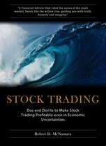 Stock Trading: Dos And Don'ts To Make Stock Trading Profitable Even In Economic Uncertainties