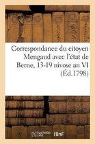 Correspondance du citoyen Mengaud avec l'etat de Berne, 13-19 nivose an VI