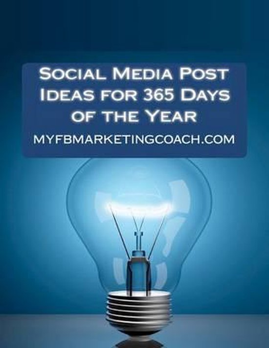 Social Media Post Ideas for 365 Days of the Year