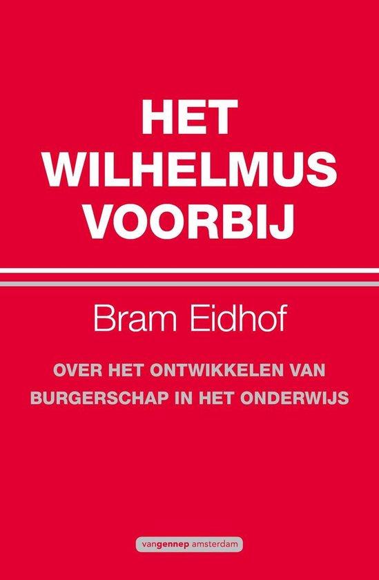 Het Wilhelmus voorbij - Bram Eidhof  