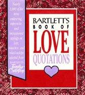 Boek cover Bartletts Book of Love Quotations van John Bartlett
