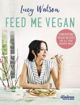 Boek cover Feed Me Vegan van Lucy Watson