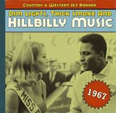 Dim Lights, Thick Smoke And Hillbilly Music 1967