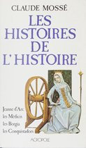 Les Histoires de l'Histoire (2)