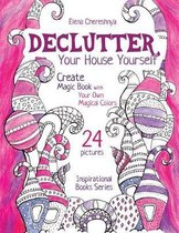 Declutter Your House Yourself