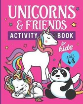 Unicorns & Friends Activity Book for Kids Ages 4-8