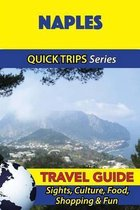 Naples Travel Guide (Quick Trips Series)