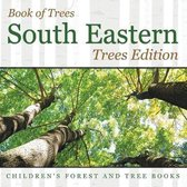 Book of Trees -South Eastern Trees Edition - Children's Forest and Tree Books
