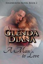 A Man To Love (Edgeworth Novel Book 2)