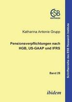 Pensionsverpflichtungen nach HGB, US-GAAP und IFRS.