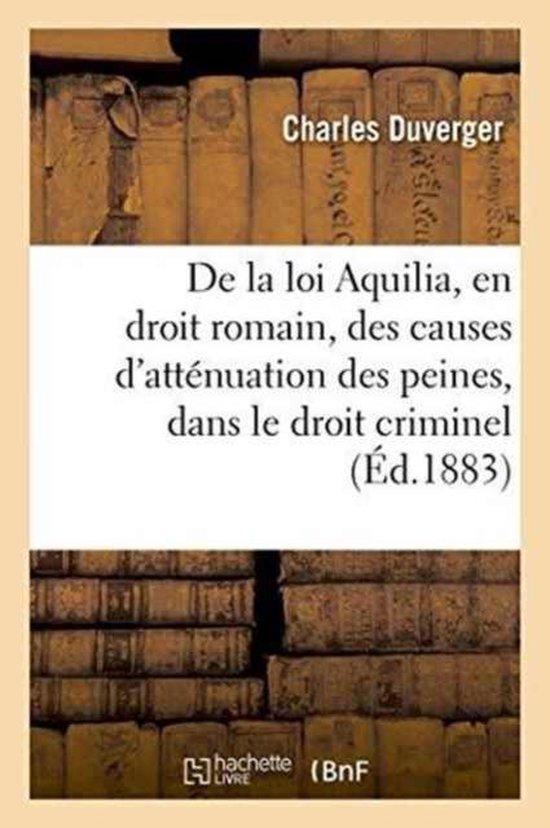de la Loi Aquilia, En Droit Romain