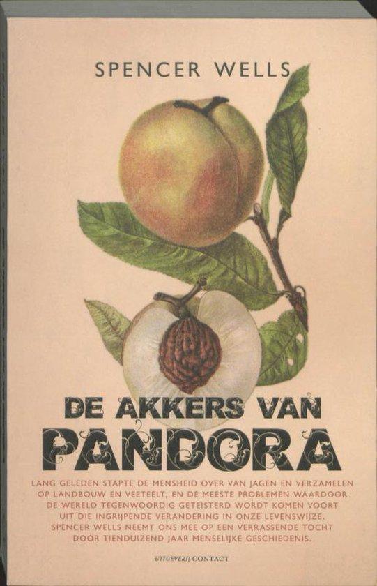 De akkers van Pandora - Spencer Wells |