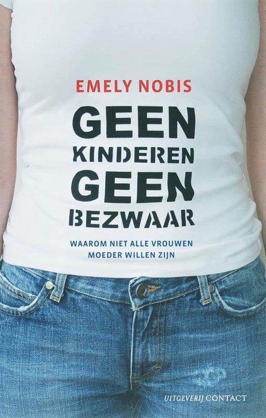 Geen kinderen geen bezwaar - Emely Nobis  