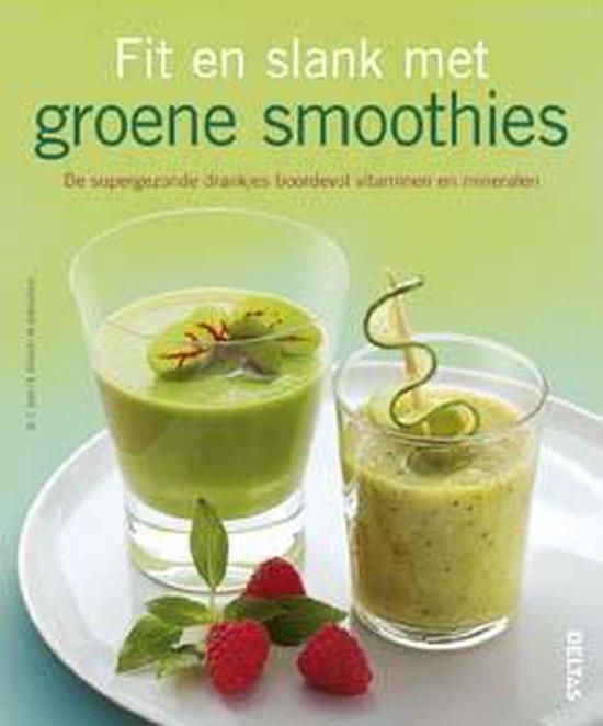 Fit en slank met groene Smoothies - C. Guth | Readingchampions.org.uk
