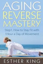 Aging Reverse Mastery 1