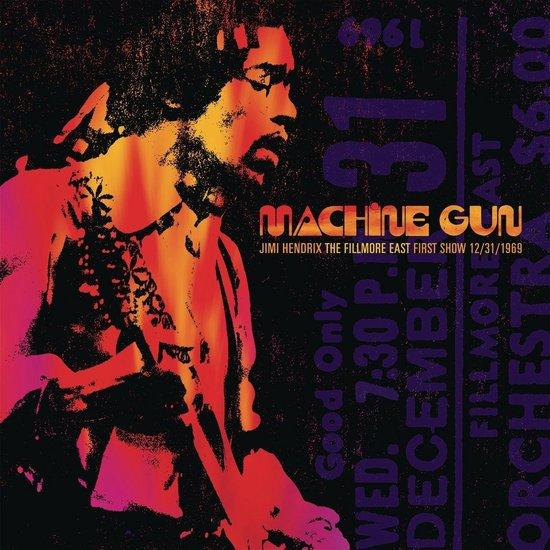 Machine Gun: Jimi Hendrix The Fillmore East First Show 12/31/1969