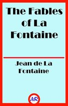 The Fables of La Fontaine (Illustrated)