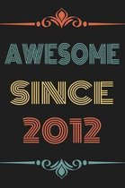 Awesome Since 2012