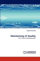 Maintaining of Quality