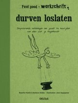 Feel good  -   Durven loslaten