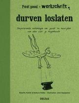 Feel good - Durven loslaten