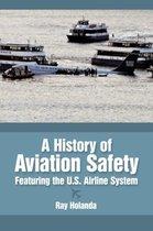 A History of Aviation Safety