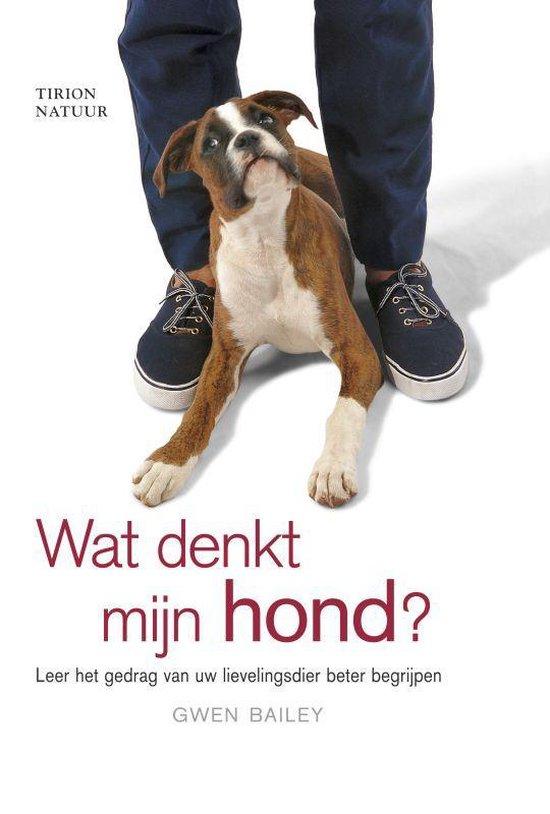 Wat Denkt Mijn Hond ? - G. Bailey pdf epub