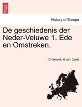 De geschiedenis der neder-veluwe 1. ede en omstreken.