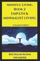 Mindful Living Book 2 - Empath & Minimalist Living