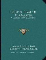 Crispin, Rival of His Master