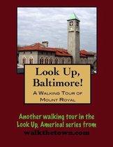 A Walking Tour of Baltimore's Mount Royal