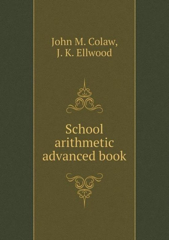 School Arithmetic Advanced Book