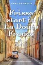 Frisse start in La Douce France