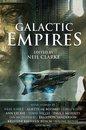 Boek cover Galactic Empires van Neil Clarke