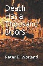 Death Has a Thousand Doors