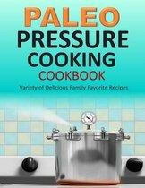 Paleo Pressure Cooking Cookbook