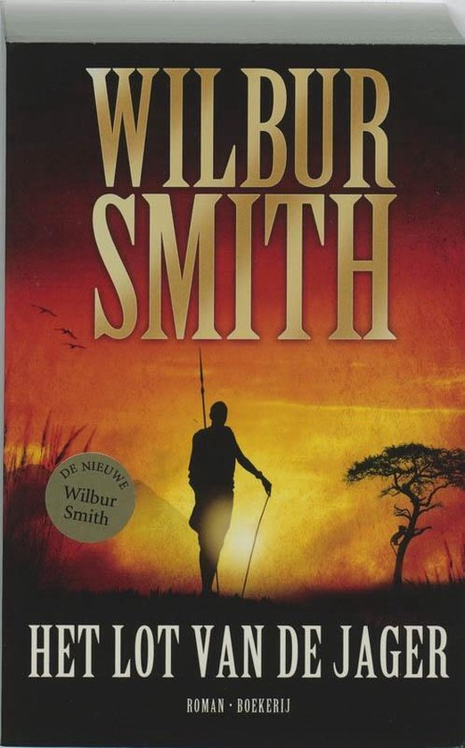Het lot van de jager - Wilbur Smith  