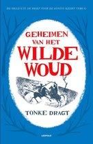 Boek cover Geheimen Van Het Wilde Woud van Tonke Dragt (Paperback)