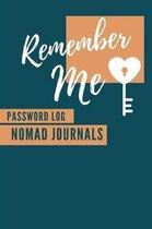 Remember Me Password Log